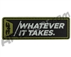 Valken Tactical Rubber Velcro Patch - Morale Whatever It Takes (96437)